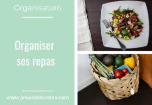 Organiser ses repas