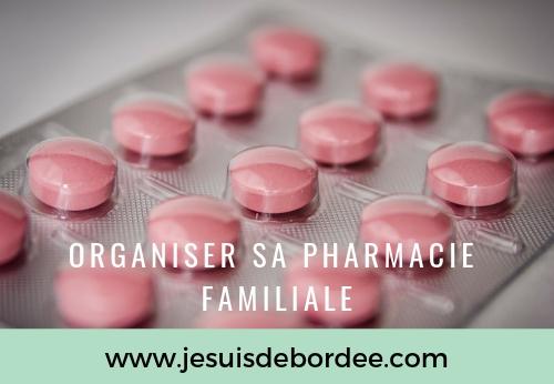 Organiser sa pharmacie familiale