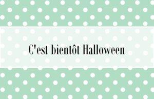 Voilà Halloween qui se profile …
