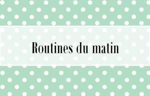 routines_matin01