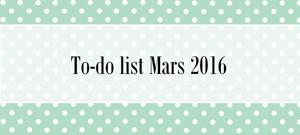 To-do list Mars 2016