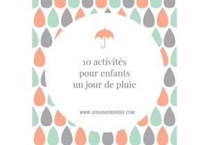 10 activités pour enfants un jour de pluie