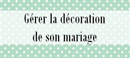 Gérer la décoration de son mariage