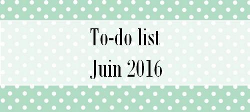 to-do_list_juin_2016