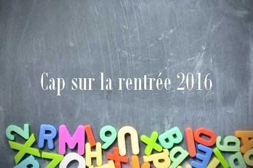 Cap sur la rentrée 2016 !