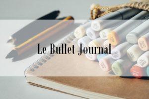Le Bullet Journal, tout ce que vous allez toujours voulu savoir dessus