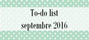 To-do list de septembre 2016