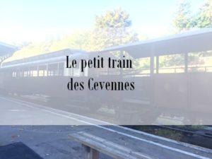 Voyage dans le petit train des Cévennes