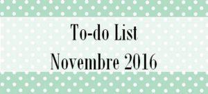 To-do list de novembre 2016
