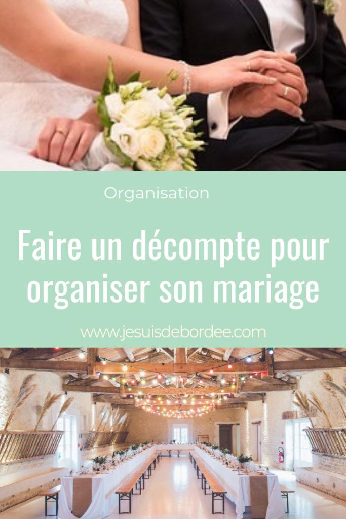 Faire Un Décompte Pour Organiser Son Mariage Je Suis Débordée