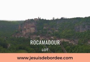 Rocamadour, joyau du Lot