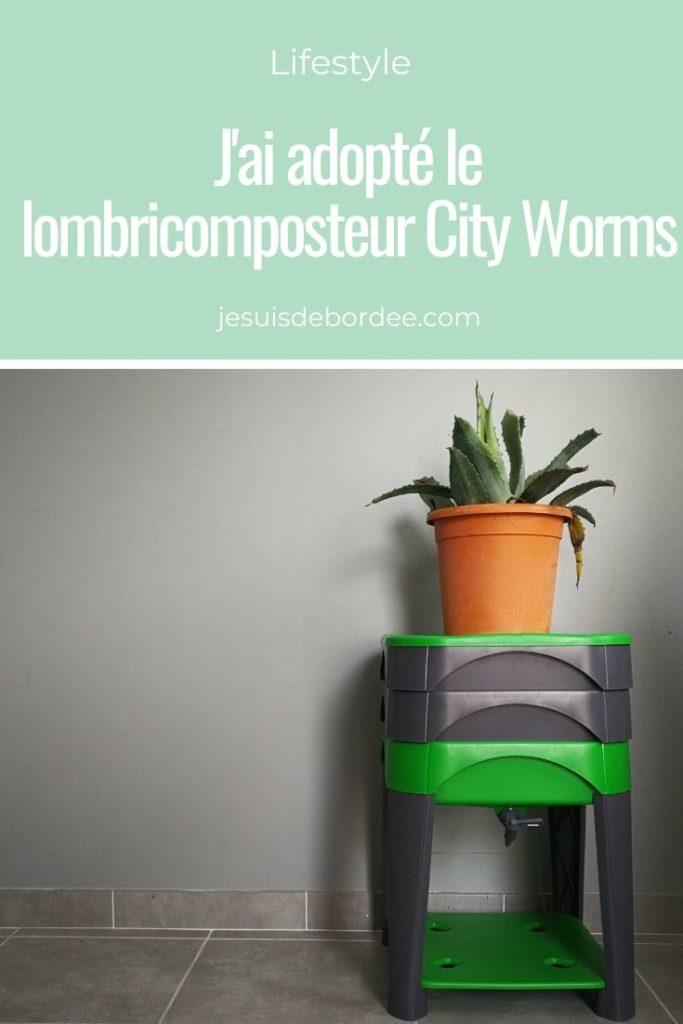 J'ai adopté le lombricomposteur City Worms