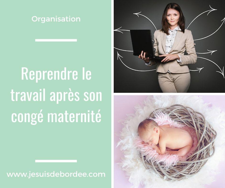 Reprendre le travail après son congé maternité