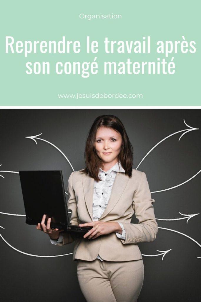 Reprendre le travail après le congé maternité