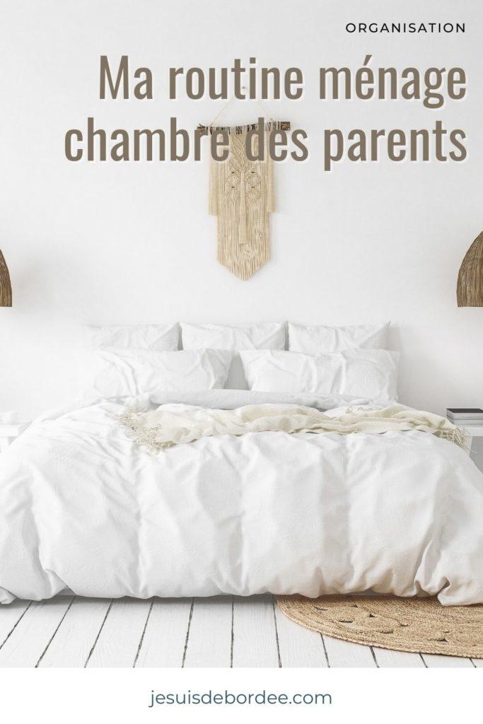 routine ménage chambre des parents